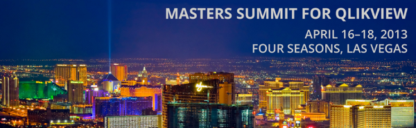 Masters Summit for QlikView, April 16 - 18, Four Seasons, Las Vegas